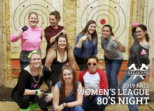 Agawam Axe House - 2019 Fall Womens League - 80s Night