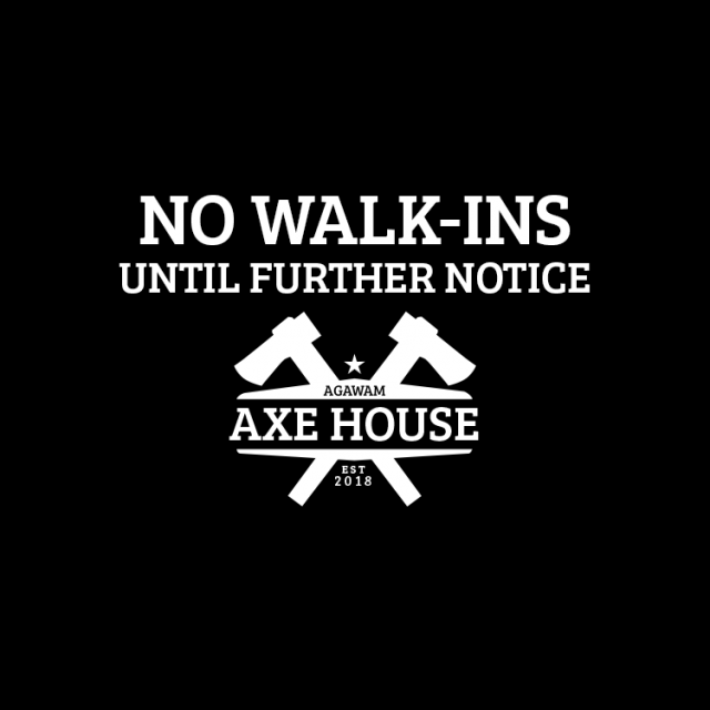 No walk-ins until further notice