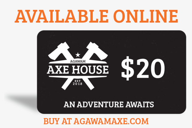 Agawam Axe - Gift Certificates available now