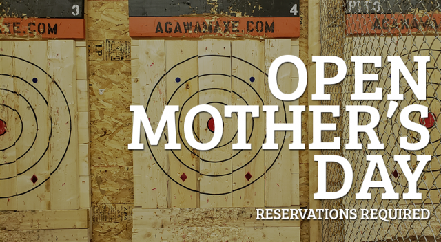 Agawam Axe House - Open Mothers Day - Family Fun