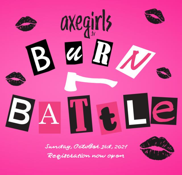 AXEGIRLS.TV - Burn Battle 2021 - Thumbnail